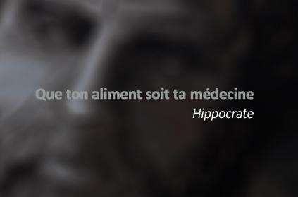 Hippocrate - Que ton aliment soit ta médecine